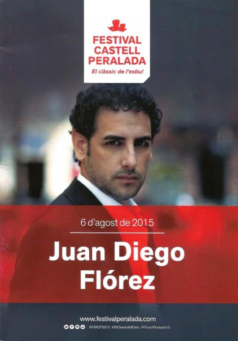 Concerto di JUAN DIEGO FLOREZ – Festival di Peralada 06.08.2015 (SPAGNA)